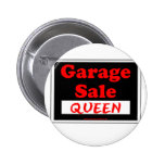 Reina de la venta de garaje pins