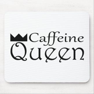 Reina del cafeína mousepads