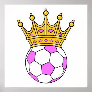 reina del fútbol o princesa del fútbol póster