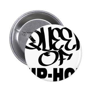 reina del hip-hop pin redondo de 2 pulgadas