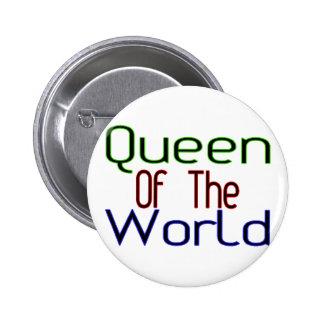 Reina del mundo pin