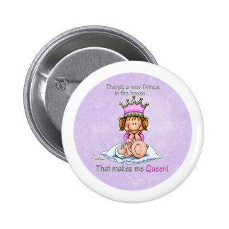 Reina del príncipe - botón de la hermana grande pin redondo de 2 pulgadas