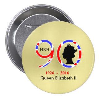 Reina Elizabeth II del 90.o cumpleaños de Pin Redondo De 3 Pulgadas