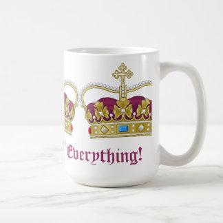 ¡Reina todo Taza De Café