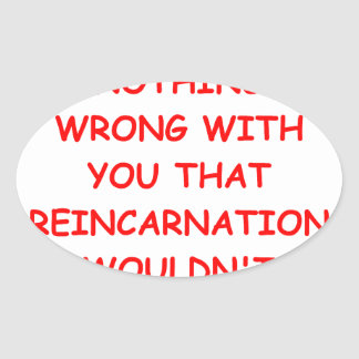 reincarnation oval sticker