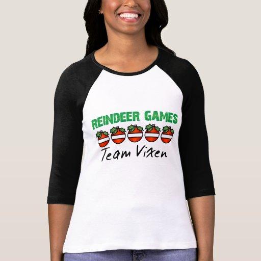 Reindeer Games :Team Vixen T-shirt