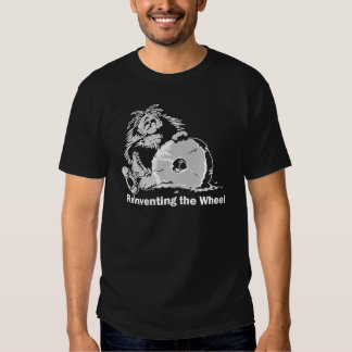 Reinventing the Wheel T-shirt