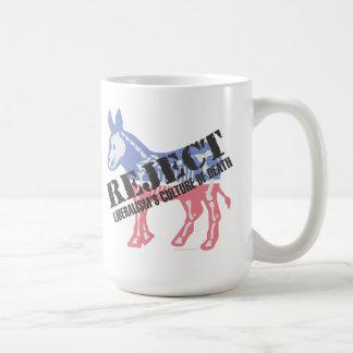 Reject Liberalism's Culture of Death Donkey Coffee Mug