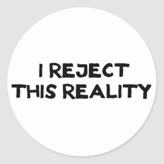 Reject Reality Classic Round Sticker