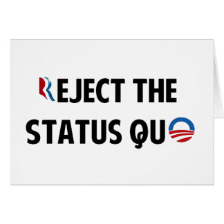 Reject the Status Quo Card