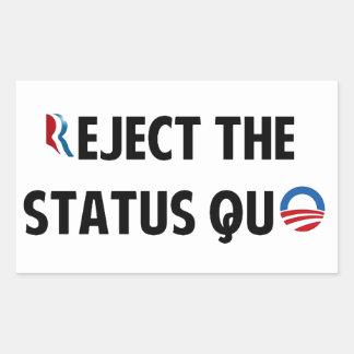 Reject the Status Quo Rectangular Sticker