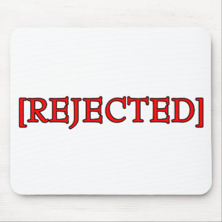 Rejected Mouse Pad