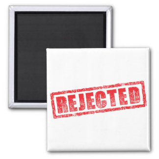 Rejected rubber stamp image 2 inch square magnet