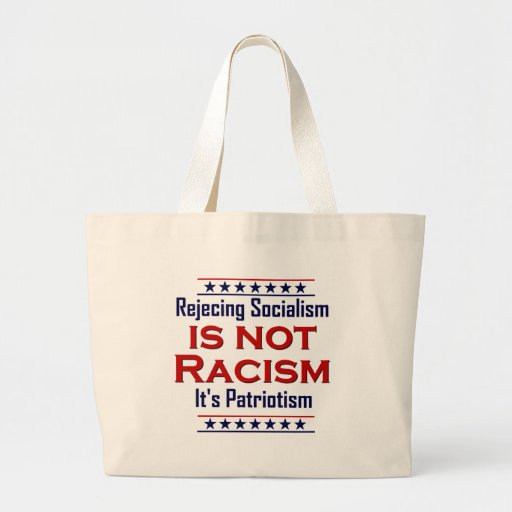 Rejecting Socialism, Canvas Bag