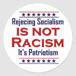 Rejecting Socialism, Classic Round Sticker