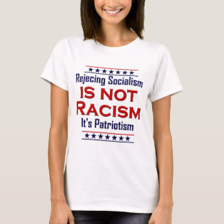 Rejecting Socialism, T-Shirt