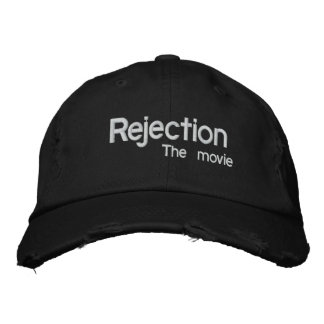 Rejection, the movie hat