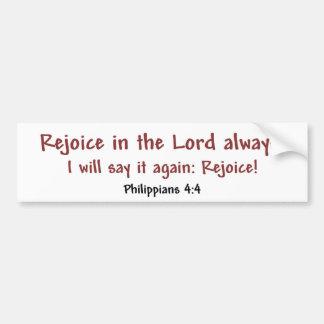 Rejoice Always (white) Bumper Sticker