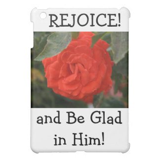 Rejoice and Be Glad -  Red Rose Designs iPad Mini Case