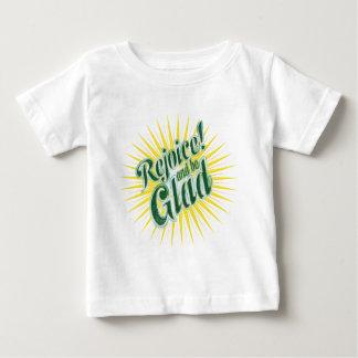 Rejoice be Glad-2 Baby T-Shirt