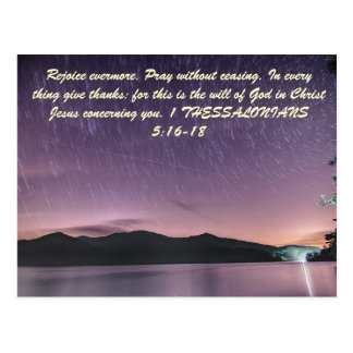 Rejoice evermore. Pray without ceasing. In every t Postcard