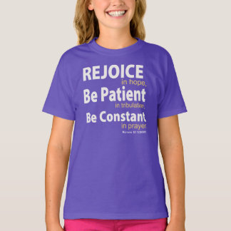 REJOICE in HOPE - Romans 12:12 T-Shirt