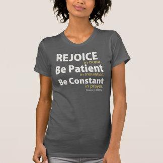 REJOICE in HOPE - Romans 12:12 Tee Shirt