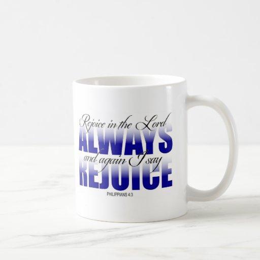 Rejoice in the Lord Always Mug