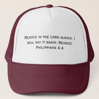 Rejoice In The Lord Always. Philippians 4:4 Trucker Hat