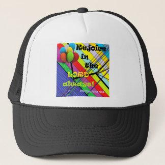 Rejoice in the Lord Always Trucker Hat