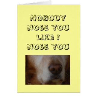 Relación/datación - nadie nariz usted como tarjeta de felicitación