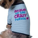 Relacionado con la persona loca camisa de mascota