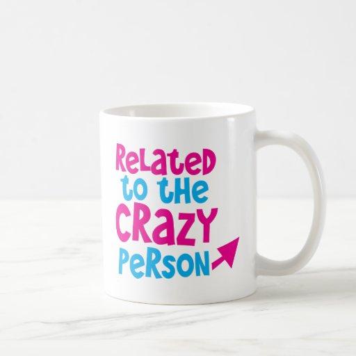 Relacionado con la persona loca taza