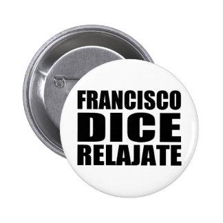 Relajate de los dados de Franciso Pins