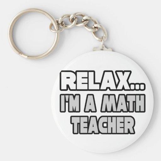 Relaje… al profesor de matemáticas llavero personalizado