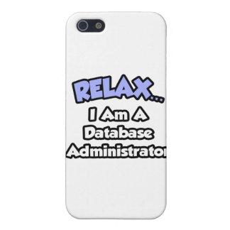 Relájeme… son un administrador de base de datos iPhone 5 fundas
