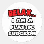 Relájeme… son un cirujano plástico etiquetas redondas
