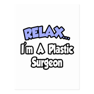 Relájeme… son un cirujano plástico tarjeta postal
