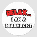 Relájeme… son un farmacéutico etiqueta redonda