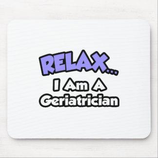Relájeme… son un Geriatrician Tapete De Ratones