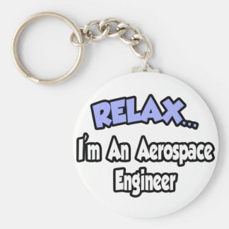 Relájeme… son un ingeniero aeroespacial llavero personalizado
