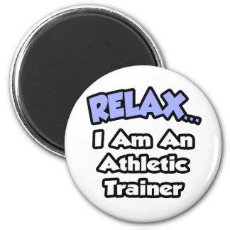Relájeme… son un instructor atlético imán redondo 5 cm