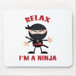 Relájeme son un Ninja Tapete De Raton