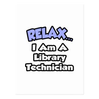 Relájeme… son un técnico de la biblioteca tarjeta postal