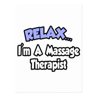 Relájeme… son un terapeuta del masaje tarjeta postal