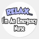 Relájeme… son una enfermera de la emergencia etiqueta