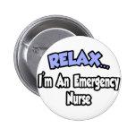 Relájeme… son una enfermera de la emergencia pins