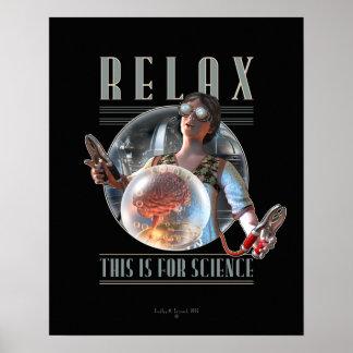 Relájese: Esto está para el poster de la CIENCIA (