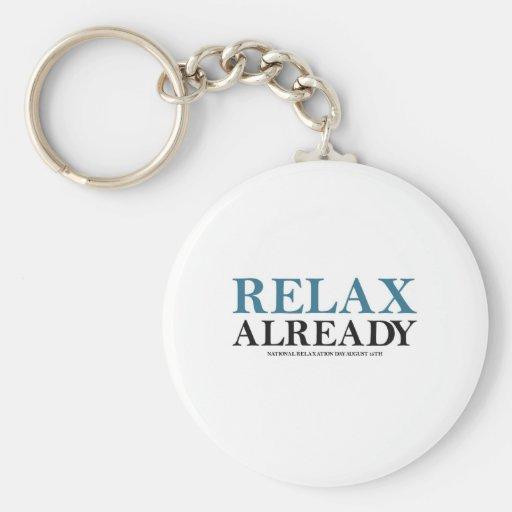 Relájese ya (el día nacional de la relajación) llavero personalizado