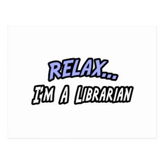 Relájese, yo son un bibliotecario postales